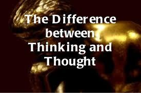 Acknowledging The Distinction Between Thinking And Thought
